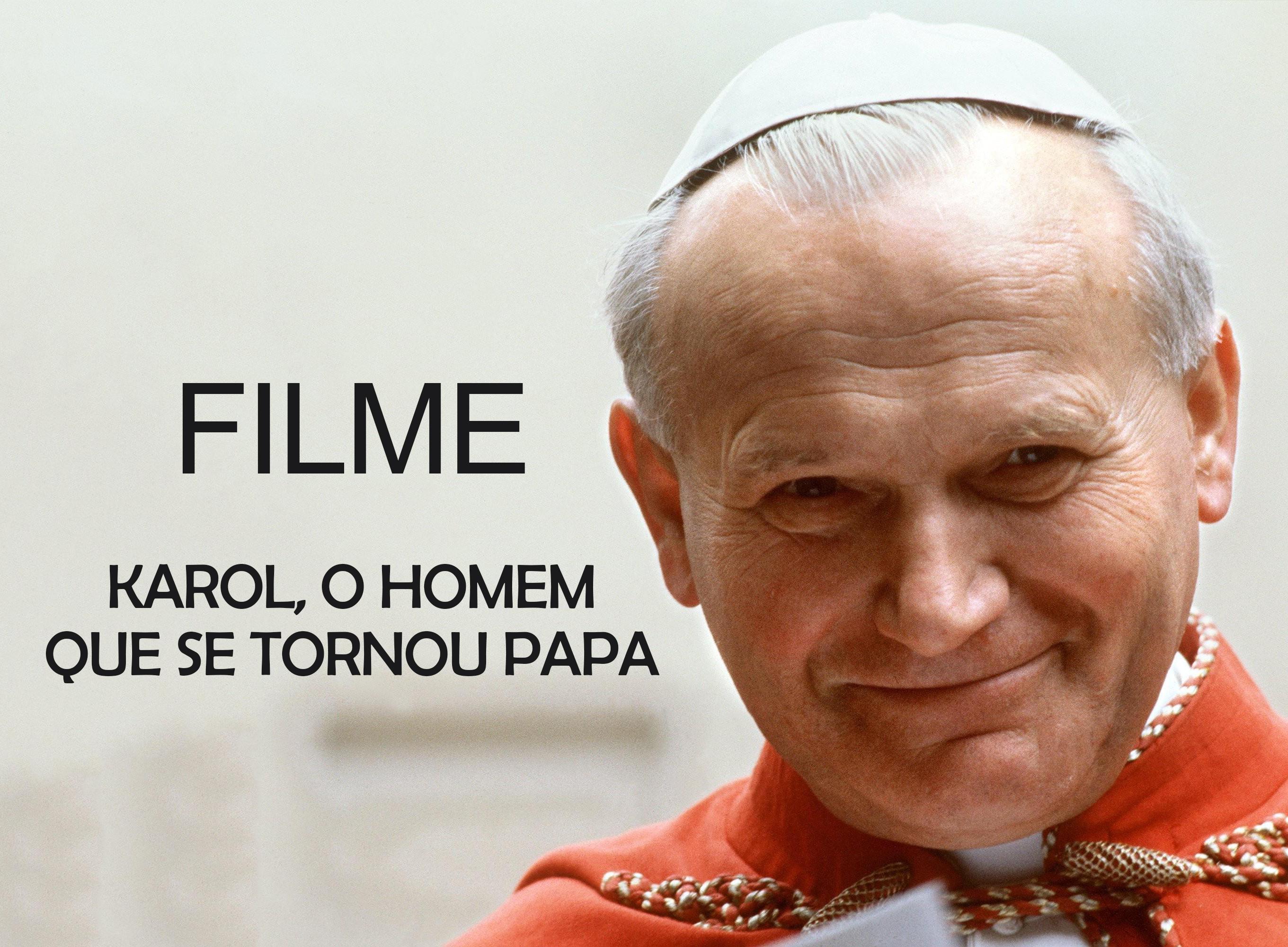Filme - Karol, o homem que se tornou Papa