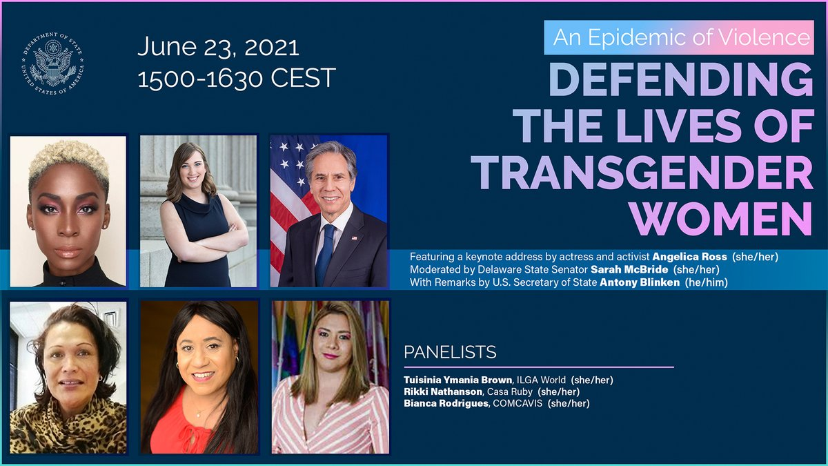 """We must all work together to promote and protect the human rights of transgender women, and protect those most at risk of discrimination and violence. Join us June 23 for a moderated panel on the """"Epidemic of Violence"""" where @SecBlinken will give remarks.  https://t.co/mFhZfLjNkg https://t.co/xHfi1r6ycO"""