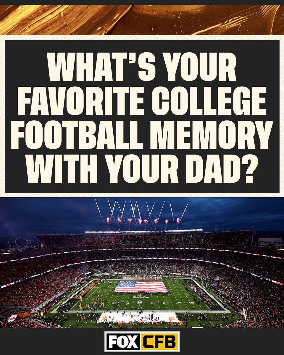 What's your favorite college football memory with your dad? #FathersDay https://t.co/oJb8hyCv5p