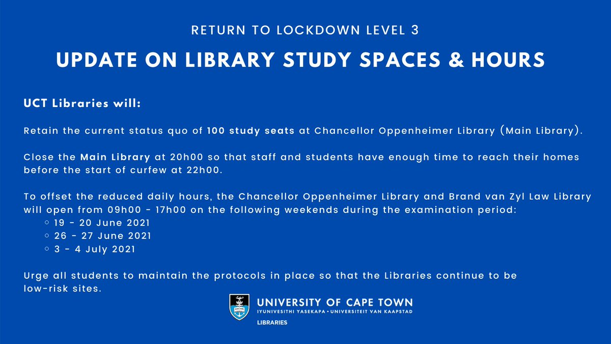Uct Libraries On Twitter Please Note The Main Library Closes At 20h00 So That Staff And Students Have Sufficient Time To Reach Their Homes Before The Start Of Curfew At 22 00 Read