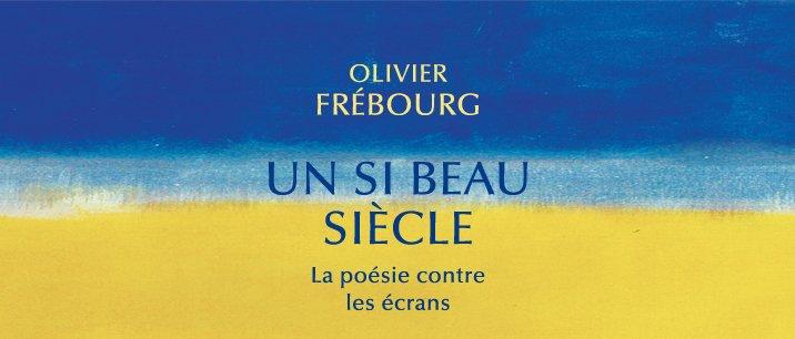 """Equateurs Editions on Twitter: """"Coup de cœur de @JeanLouisEzine, dans le #MasqueEtLaPlume sur @franceinter, pour le livre d'Olivier Frébourg : """"Un si beau siècle"""" : https://t.co/ydB5UHi52s…  https://t.co/bFJ9MCyCcp"""""""