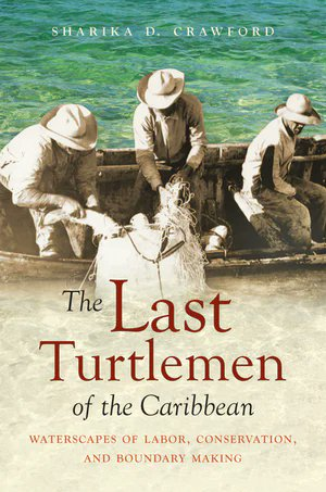 Congratulations @SharikaCrawfo17! THE LAST TURTLEMEN OF THE CARIBBEAN received an Honorable Mention for the 2020 Elsa Goveia Book Prize from the Association of Caribbean Historians. @UNC_Press   Learn more about the book: https://t.co/0gtsOUbRoV