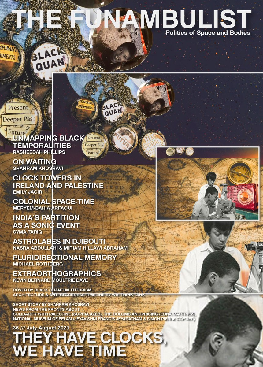 """🚨Pre-order our new issue """"They Have Clocks, We Have Time"""" (Jul–Aug 2021) which challenges the colonial standardization of time, its measurement, its retrospective reading as """"history,"""" its practice, and its memorial production.  Official Release: July 1 https://t.co/jTSMpQpwuP https://t.co/GQ9UjDnMqO"""