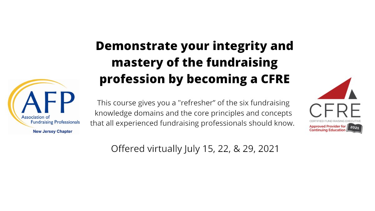 Don't miss this great opportunity to sharpen your #fundraising skills! @AFPNJChapter offering a virtual 3-day @CFRE_INTL course.  Sign up by this Friday, 6/25 for the July sessions. #philanthropy