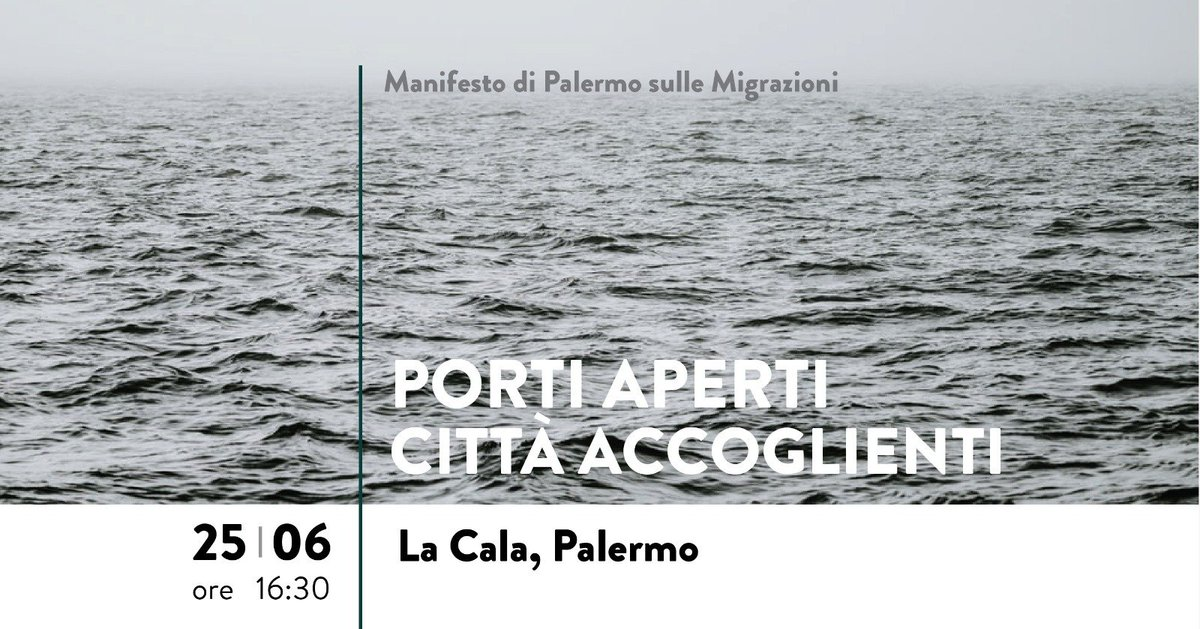 Il 25.06, alla #Cala di #Palermo, le associazioni della rete società civile che si sono unite attorno al #ManifestoDiPalermo sulle #Migrazioni ribadiranno le proprie (nostre) richieste. Basta #esternalizzazione delle #frontiere e #SarcofagoEuropa! @abolishfrontex @FromSea2City