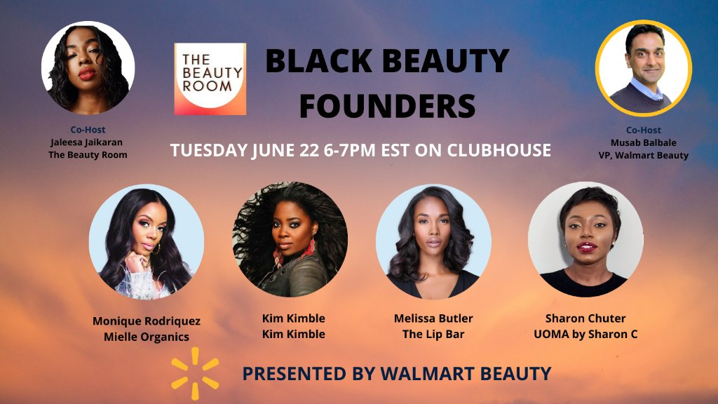 Today at 6pm ET, there's only one place to be—the 💄Black beauty founder💄 panel on Clubhouse 🎉. Tune in to have our fave founders answer all your questions & take your beauty game to 💯. #WalmartBeauty https://t.co/K2HhEPTh3r https://t.co/oJyAK32w7l