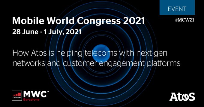 [#MWC21] D-5. Connect with Atos at Mobile World Congress 2021!  Atos will showcase...