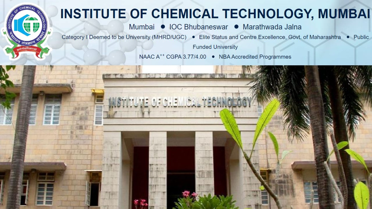 Assistant Professor on contractual basis at Institute of Chemical Technology (ICT), Mumbai