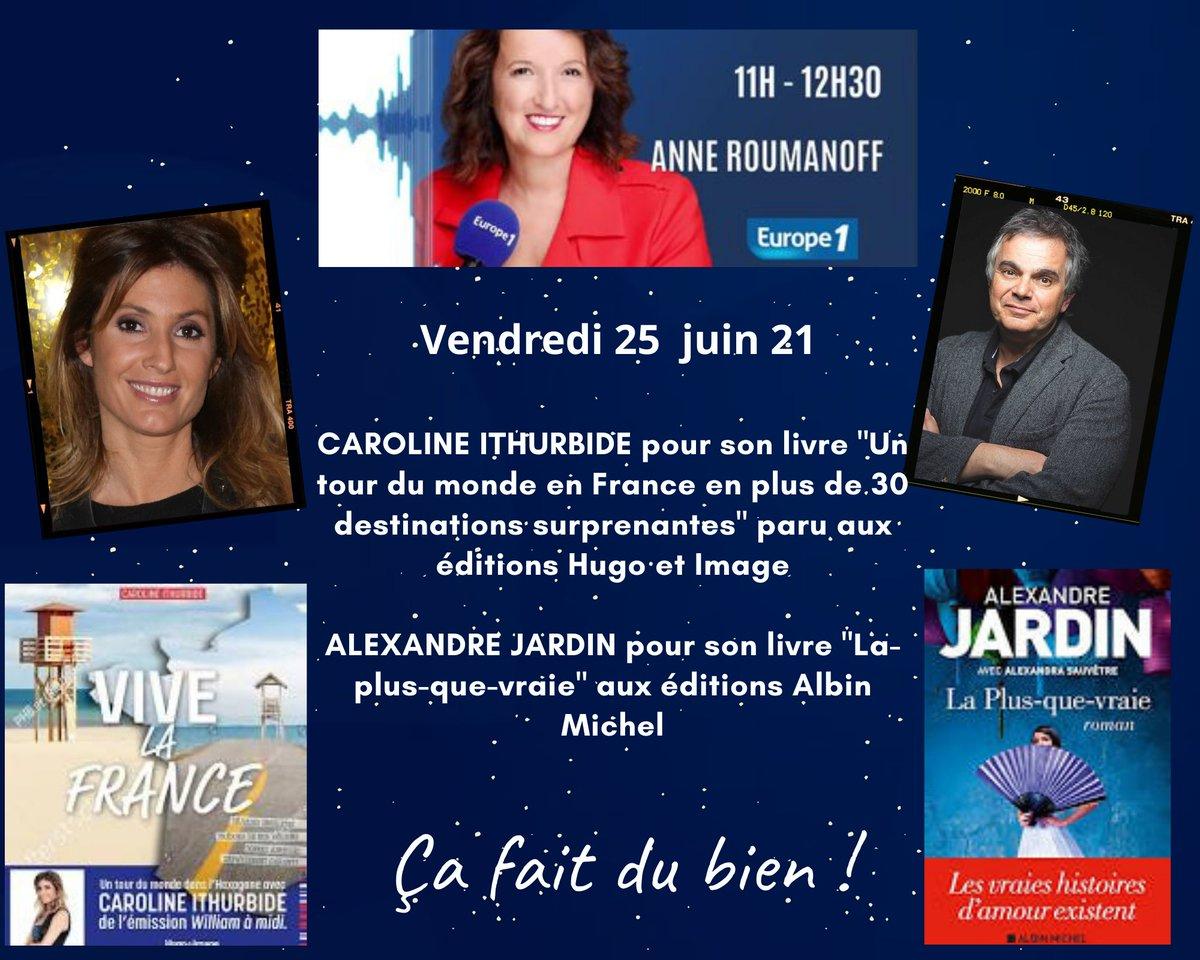 Vendredi dans #çafaitdubien sur @Europe1 nous recevrons @caroithurbide et @AlexandreJardin 🎙📖 https://t.co/gLJQUpwD7c