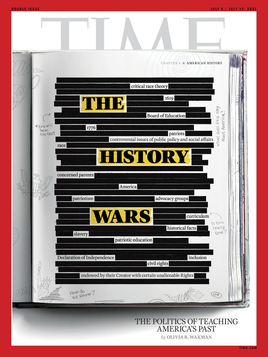 This week's @TIME cover on The History Wars and the current battle over what America's kids should be taught in their history textbooks. Read the cover story by writer Olivia Waxman @OBWax on the politics of teaching America's past https://t.co/E5SN3nFARA https://t.co/DeCCrbepXw