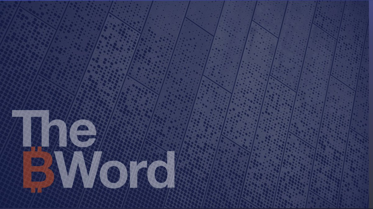 The ₿ Word