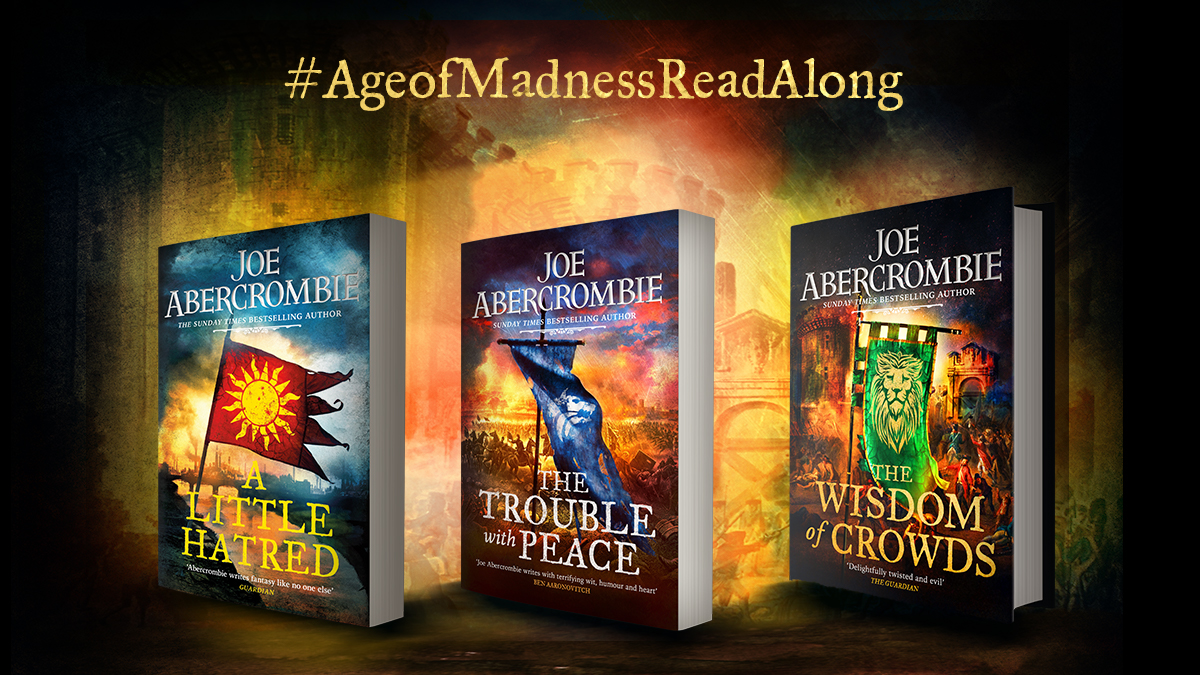 """Joe Abercrombie on Twitter: """"Yes indeed, various blogs shall be hosting a  read along of the Age of Madness, leading up to the release of the Wisdom  of Crowds in September…… https://t.co/qdO3LKCF7M"""""""