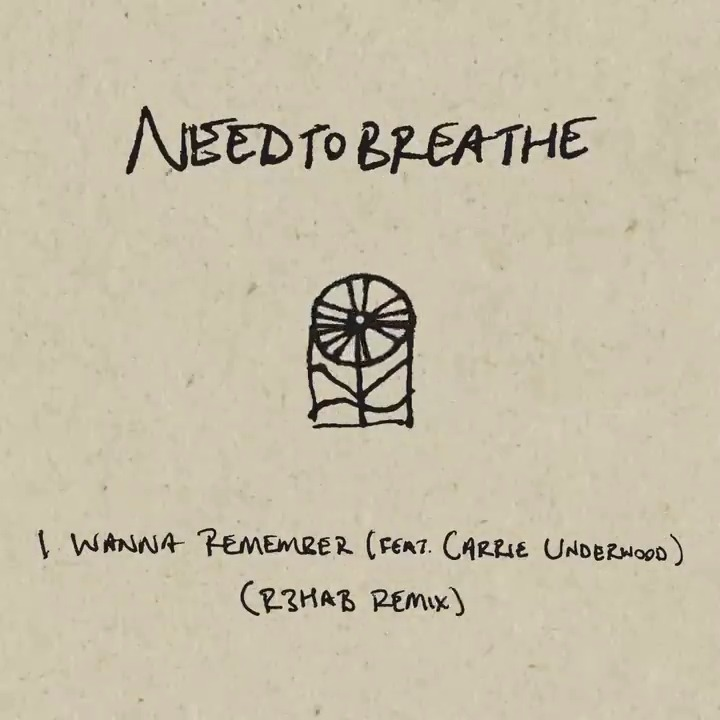 """Check out the new """"I Wanna Remember"""" @R3HAB remix! @NEEDTOBREATHE https://t.co/iKm74AITyl https://t.co/5385WMReSu"""