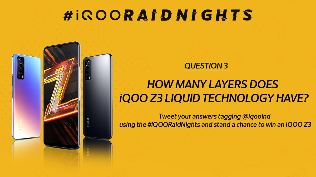 💯 #GiveawayAlert 💯  Nothing compares to #Fullyloaded iQOO Z3 when it comes to performance.  How many layers does iQOO Z3 liquid cooling technology have?  Stand a chance to win an iQOO Z3 by participating now. Tweet your answers tagging @iqooind using the #iQOORaidnights. https://t.co/o1uEcilIkG
