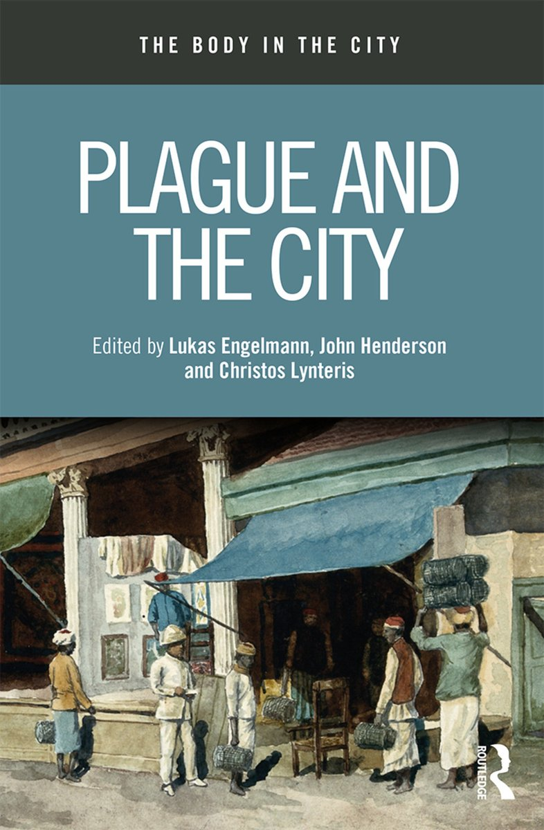 """Book Review of """"Plague and the City"""" eds. L. Engelmann, J. Henderson & C. Lynteris """"This thought-provoking book reminds us that future historians will have to confront the biopolitics and the visual representation of city life in the time of Covid19"""" https://t.co/kqbDzOXrzD https://t.co/gCZO2KlNyN"""