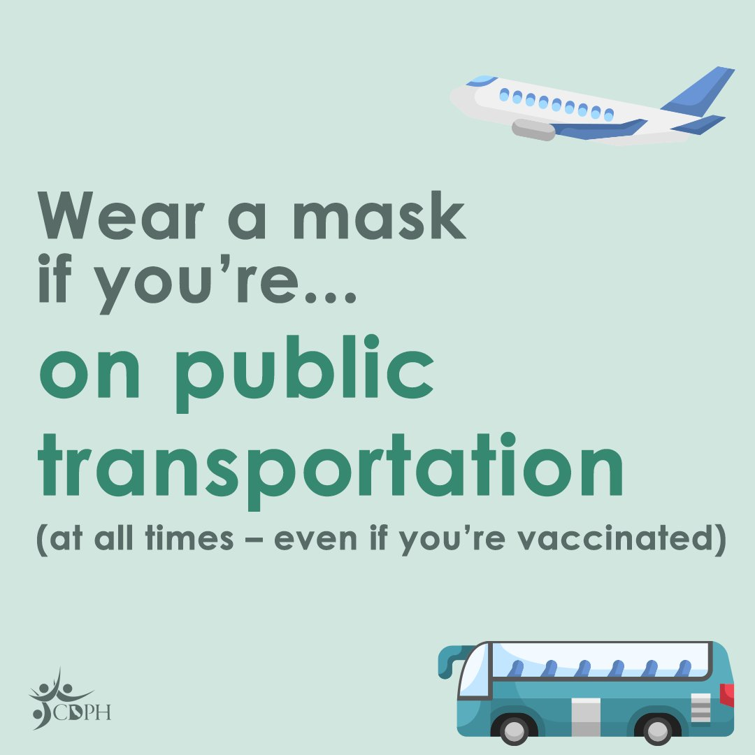 California is open, but everyone, regardless of vaccination status, must wear a mask on public transportation that covers both one's mouth and nose. This includes airports, planes, trains, buses, and etc.   Learn more about updated masking guidance: https://t.co/avwird62mQ https://t.co/gPd1dp2aG8