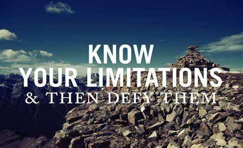 Know your limitations and defy them, be relentless. #ThinkBIGSundayWithMarsha #limitations #relentless #DefyLogic #success
