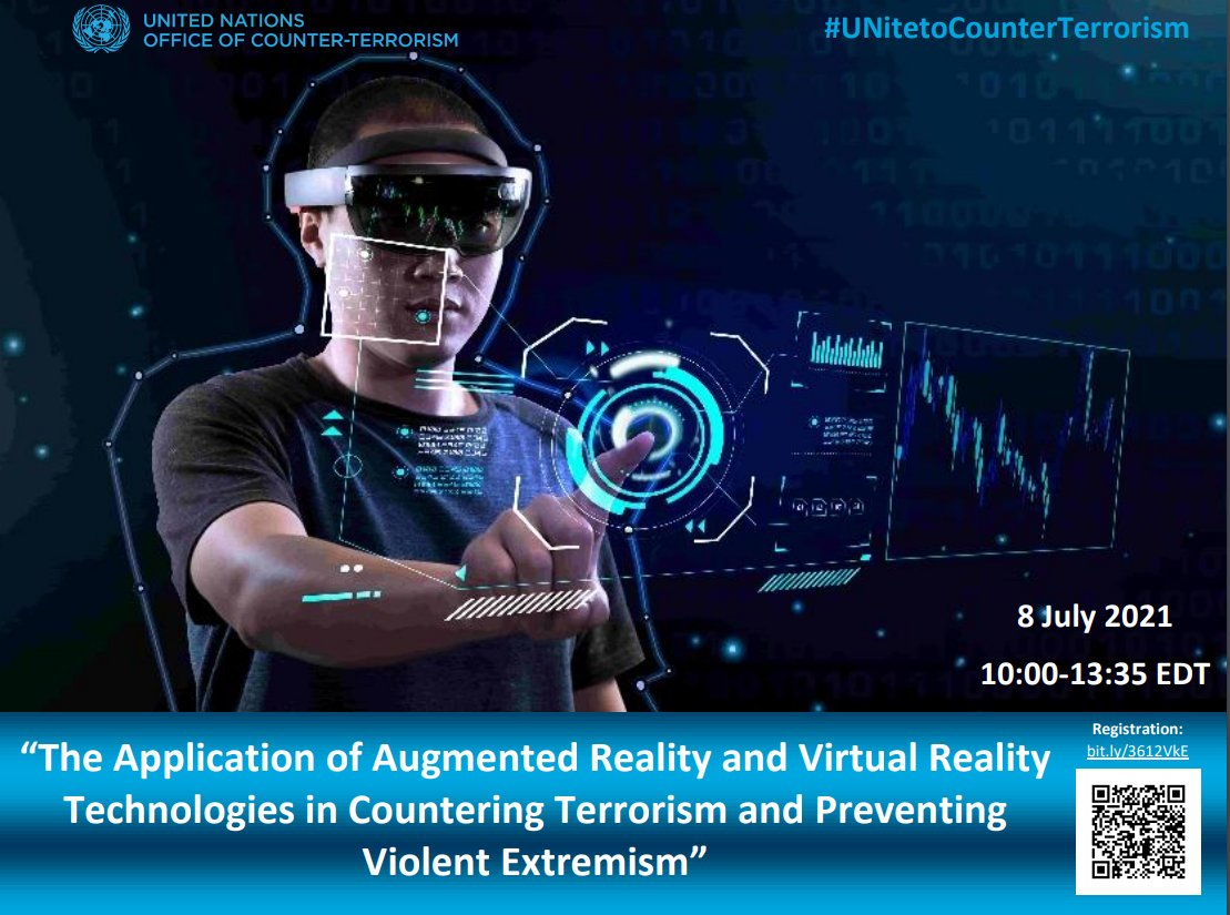 📢WATCH LIVE NOW-  8 July 10 to 13:30 EDT  @UN_OCT  Event with the World Economic Forum  @wef  The application of Augmented Reality #AR & Virtual Reality #VR Technologies in #CounterTerrorism & #PCVE   👉Access/Info: https://t.co/XWi0BybBAT or 📺 https://t.co/kzFIVsAYL7 https://t.co/ni1GYgQ9HZ