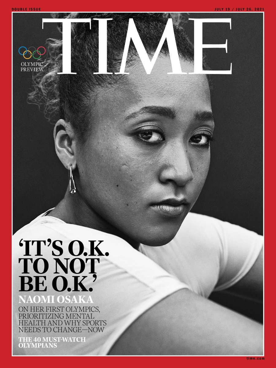 """Naomi Osaka, four-time major singles tennis champion and first-time Olympian, wrote our @TIME cover story on putting mental health first: """"It's O.K. not to be O.K."""" @naomiosaka Read her personal story at https://t.co/uxImskyr5p https://t.co/H4VhZyT1B5"""