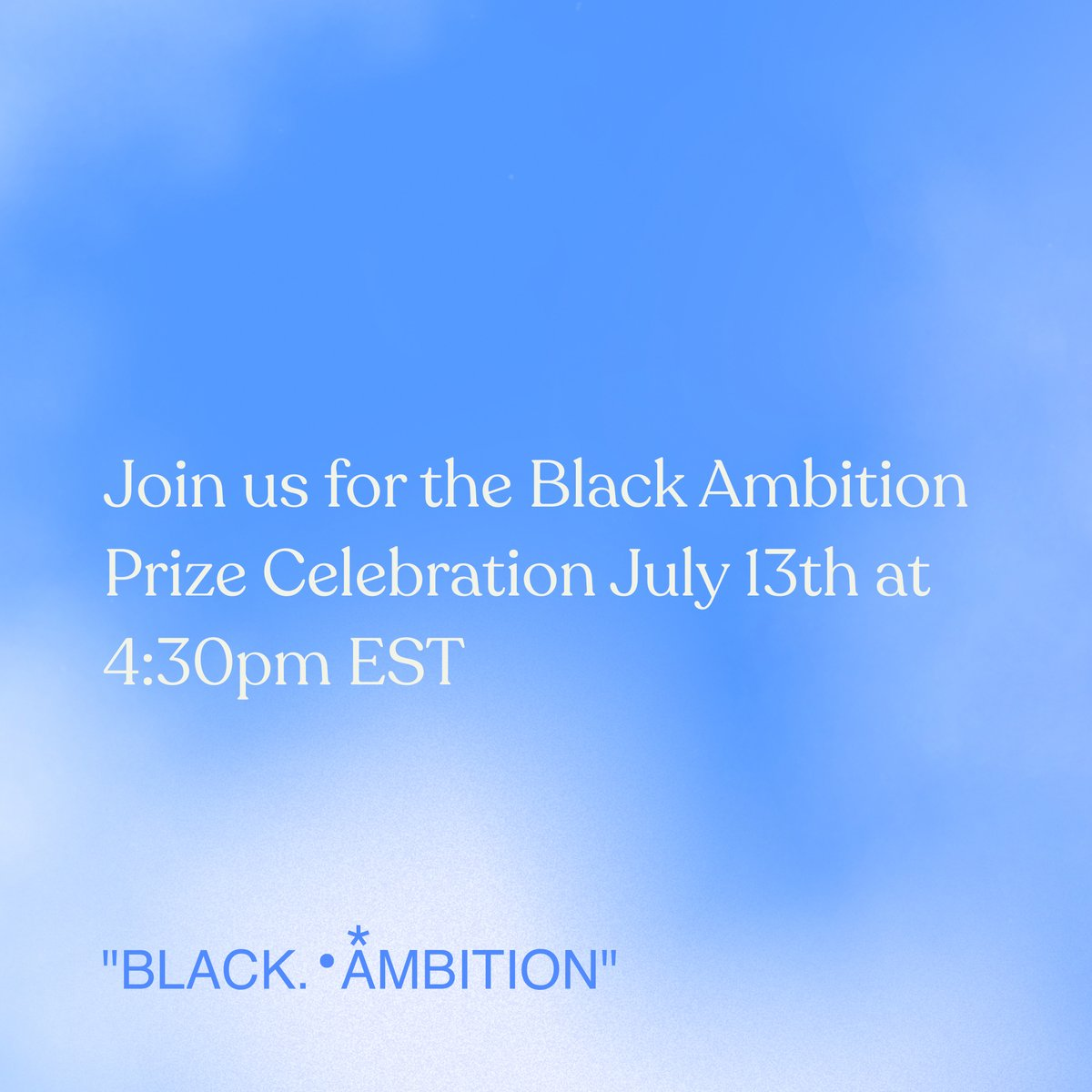 Looking forward to our @blackambitionpz event spotlighting the ingenuity and determination of #BlackAmbition's Black and Latinx entrepreneurs 🙏🏾  Join us Tuesday, July 13 at 4:30pm EST as we celebrate the top prize recipients and the inaugural year: https://t.co/FczWvOizIN .•* https://t.co/oXZDnVORSZ