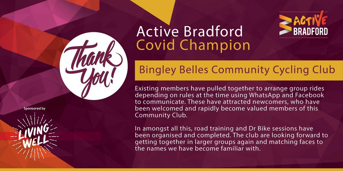 Thank-you to Bingley Belles Cycling Club! (@BingleyBelles)  Your club kept people in the district moving during the pandemic and we think you are all #ActiveBradfordCovidChampions.   Sponsored by @MyLivingWell1   @BritishCycling @WeAreCyclingUK
