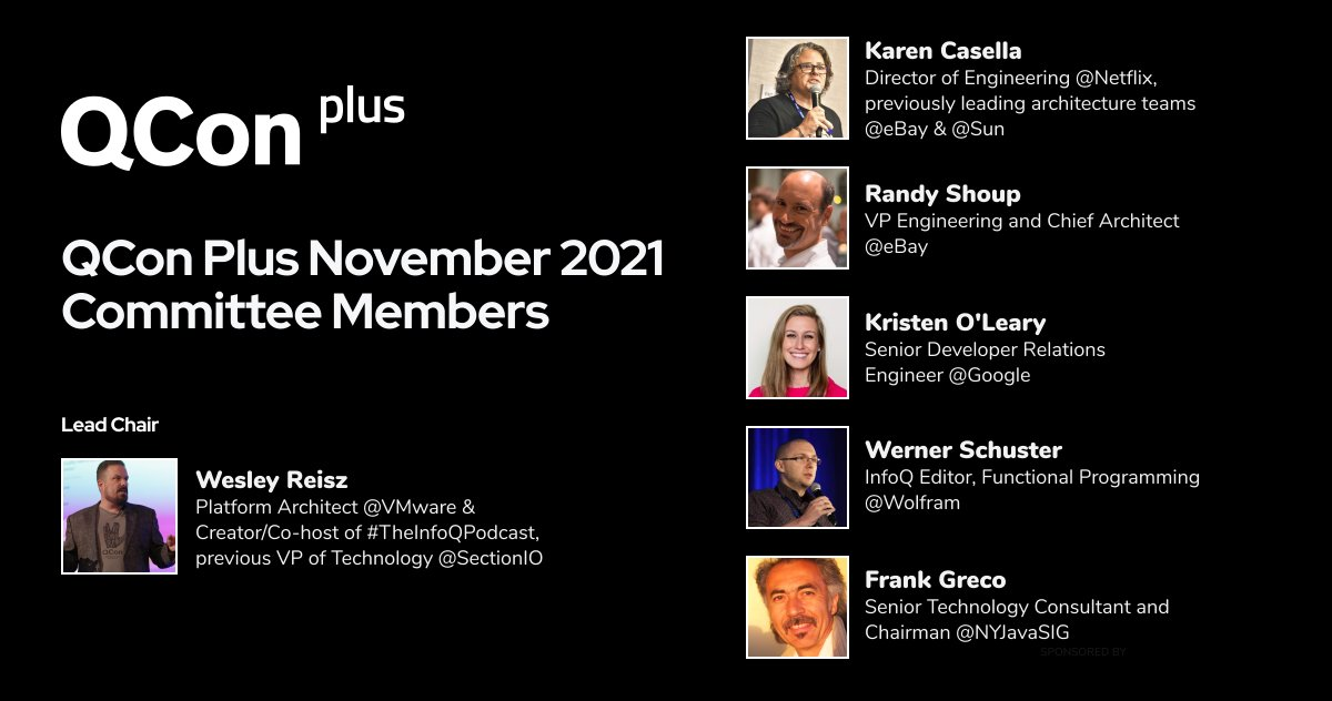Every QCon conference has a Program Committee composed of senior software leaders. Learn more about the QCon Plus November 2021 Committee Members and Lead Chair @wesreisz: bit.ly/3kKfYvX @kcasella @randyshoup Kristen O'Leary @murphee @frankgreco #Software #HybridEvent