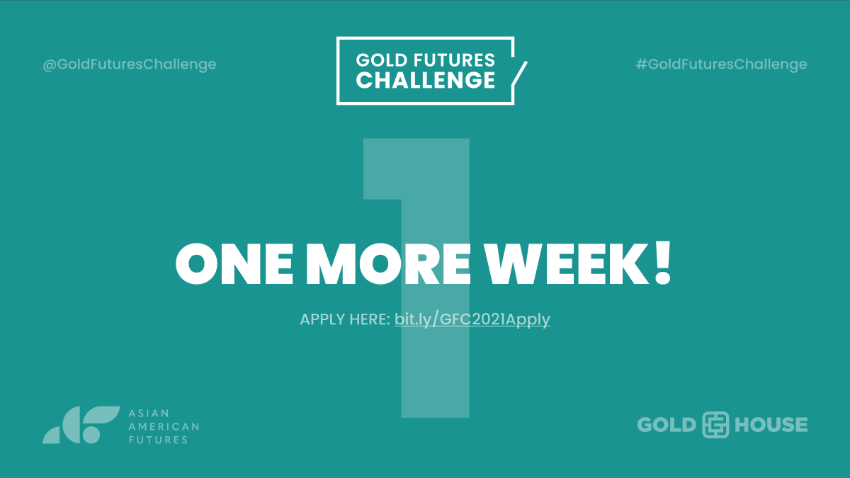 We're a proud partner of the #GoldFuturesChallenge, a grant making challenge that provides critical resources to #AAPI-serving organizations while increasing and democratizing philanthropy. Due in a week. Apply today!  https://t.co/3UvGT07rwk @AAFutures @goldhouseco @GoldFuturesC https://t.co/SL7JPdnQJv