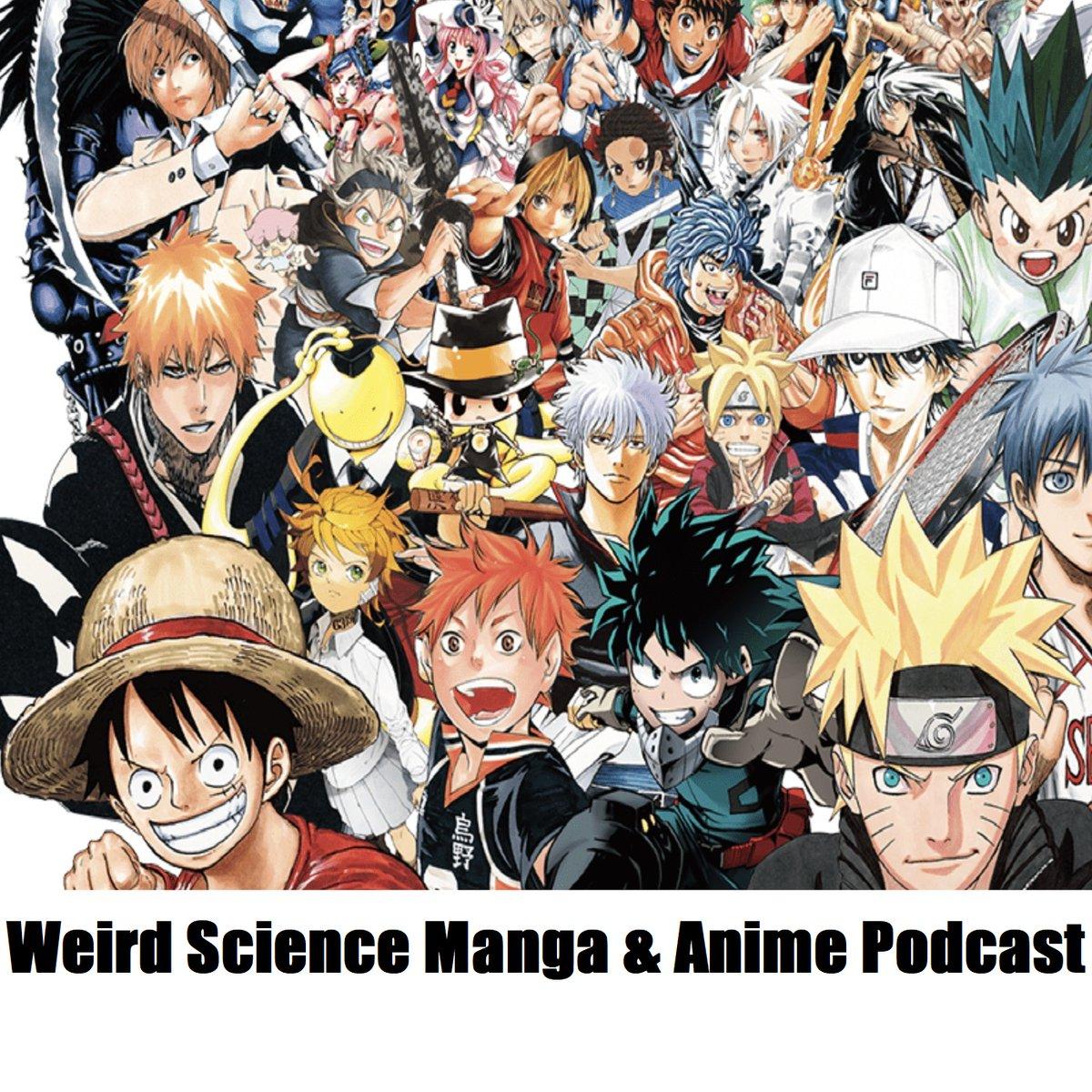 Weird Science Manga & Anime Podcast MakeMineManga WeirdManga ...