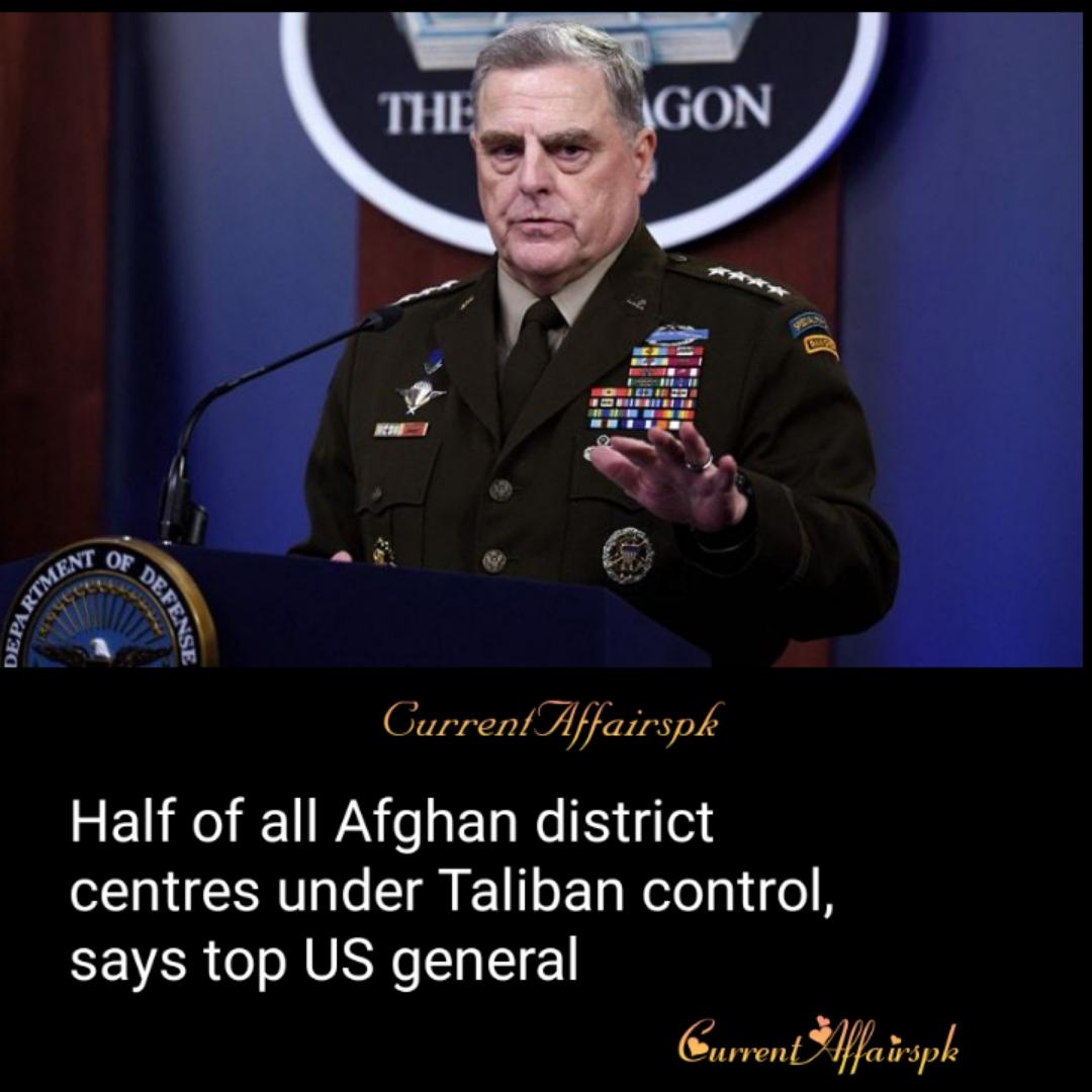 Taliban now control about half of Afghan district centres: US Gen Photo