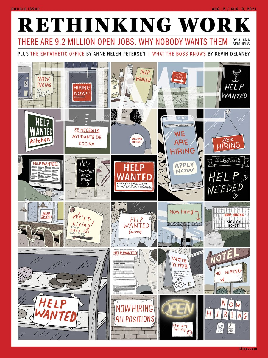"""For our @TIME cover on Rethinking Work, artist Peter Arkle captured the literal """"signs of our times"""" - the ever-present HELP WANTED sign. Read @AlanaSemuels cover story: there are 9.2 million jobs open – why nobody wants them. https://t.co/huxAobsM39 https://t.co/KX9mjmvi6a"""