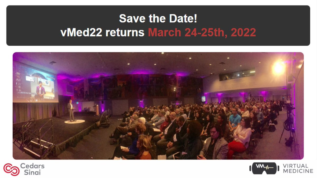 """So excited for next March when the #MXR community reunites in person (heaven willing...) at Cedars-Sinai to discuss the latest science & experiences using #XR in clinical practice. Links below, including """"earliest bird"""" tix avail thru 8/31 to reserve spot (#vMed always sells out)"""
