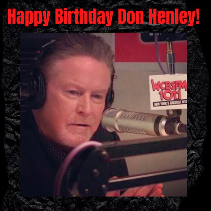 Happy birthday to the great Don Henley   what s your favorite song by Don solo/The Eagles?
