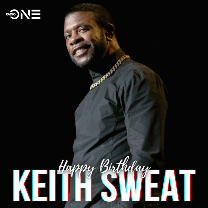 Keith Sweat celebrates 60 years of life today. Happy Birthday!!