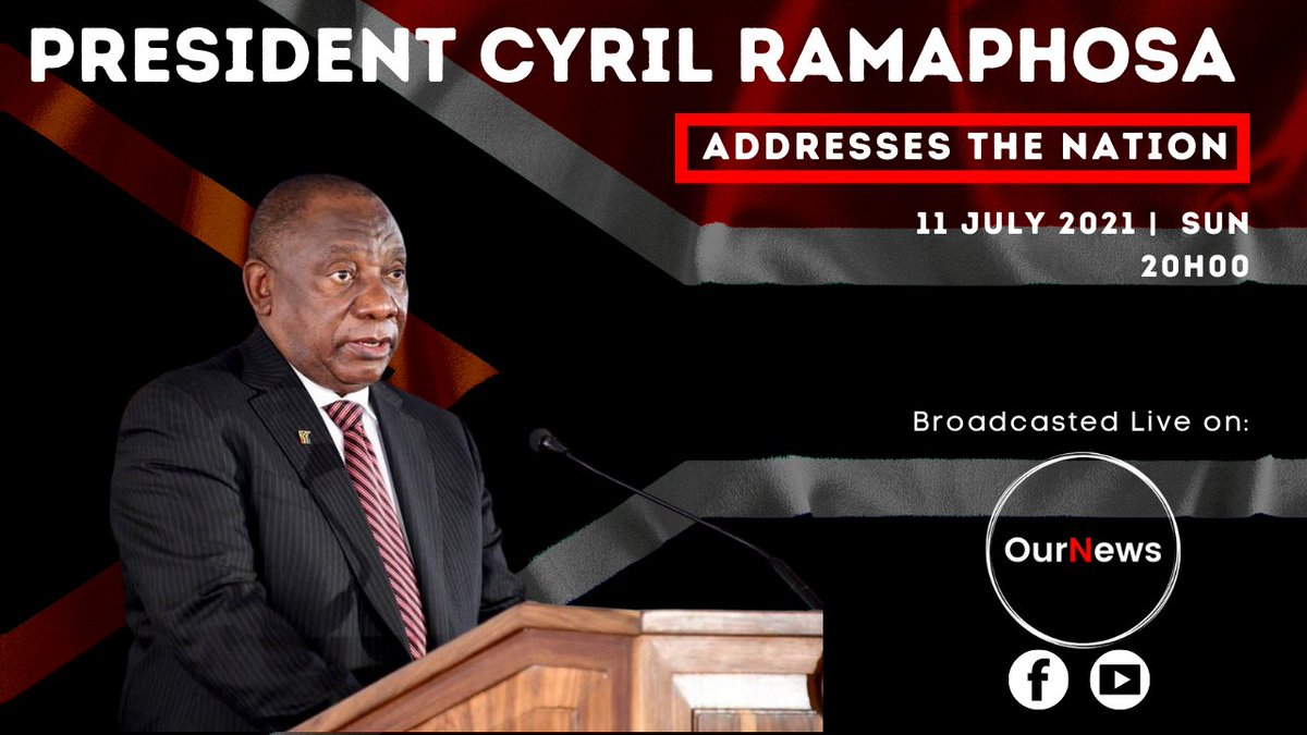 Ournews Online On Twitter Family Meeting President Cyril Ramaphosa Will Address The Nation At 20h00 Today Sunday 11 July 2021 On Developments In The Country S Response To The Covid 19 Pandemic Watch It
