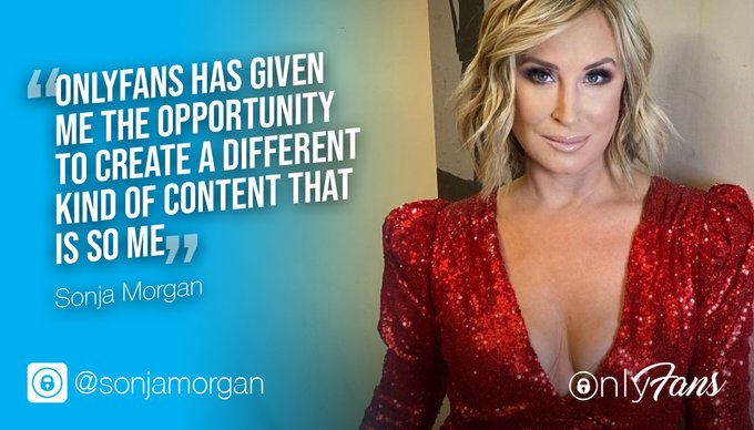 """""""OnlyFans has given me the opportunity to create a different kind of content that is SO me"""" @SonjatMorgan"""