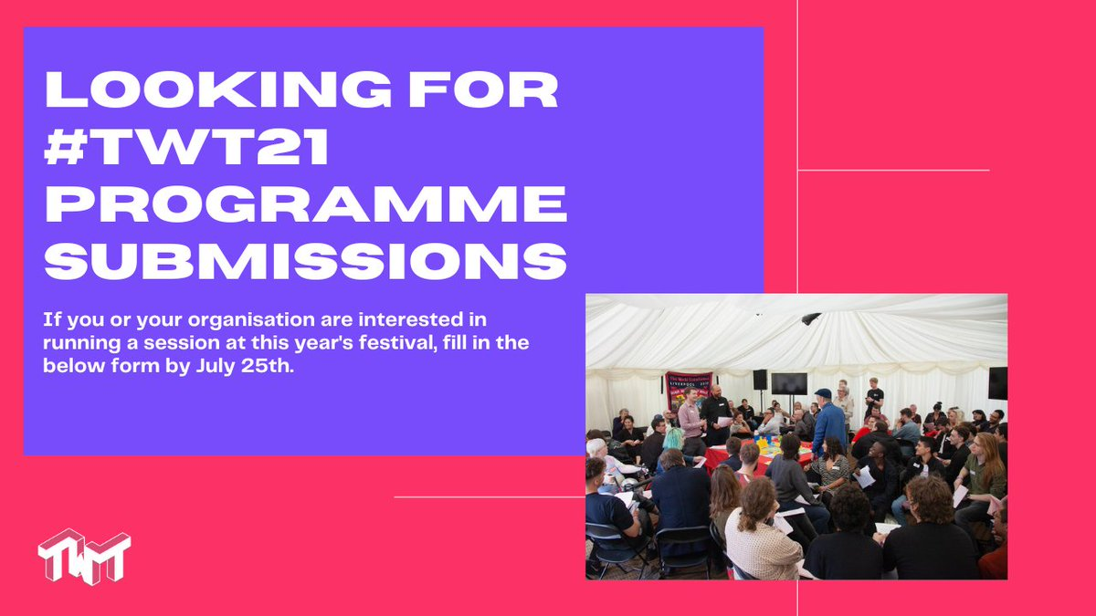 🚨 #TWT21 programme submissions 🚨  Are you or your organisation interested in running a session at The World Transformed 2021? Submit a proposal using the form below 👇  https://t.co/vUGPdoE5sf  ⏰ Deadline - 25th July ⏰ https://t.co/fROtz9jvVG