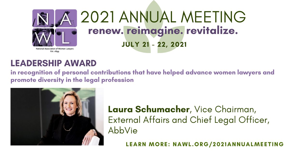 NAWL is proud to announce that this year the NAWL Leadership Award will be awarded to Laura Shumacher from @abbvie. We are thrilled to celebrate Laura Schumacher this year at NAWL's Annual Meeting! #NAWLAwardees #NAWLAnnual2021 https://t.co/Do2ItV26VP
