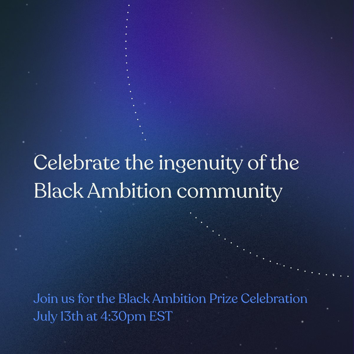 Today's the day! Join us at the Black Ambition Prize Celebration at 4:30pm EST.  Come celebrate the future of Black and Latinx entrepreneurship with us.  RSVP at https://t.co/afBZgXtwsP .•* https://t.co/gUC657TjFp