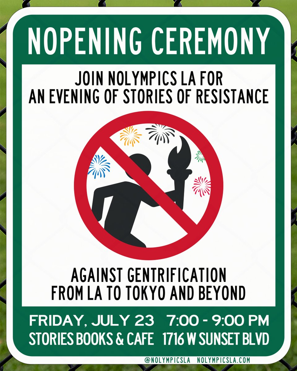 """On July 23rd, the opening of the globally catastrophic Tokyo """"2020"""" Olympics, join our coalition in Echo Park for NOpening Ceremony — a conversation #LA28 and developers don't want you to hear.  #NOlympicsAnywhere https://t.co/kZEtyQhDez"""