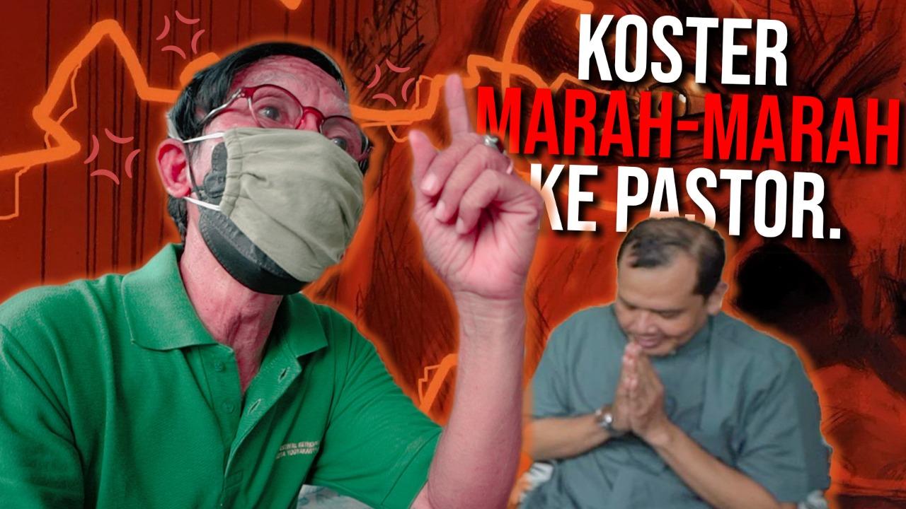 DIKATAIN TIDAK BERIMAN, KOSTER INI MARAH-MARAH KE PASTOR!!!