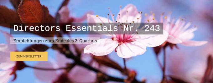 Directors Essentials Nr. 243Empfehlungen zum Ende des 2. Quartals