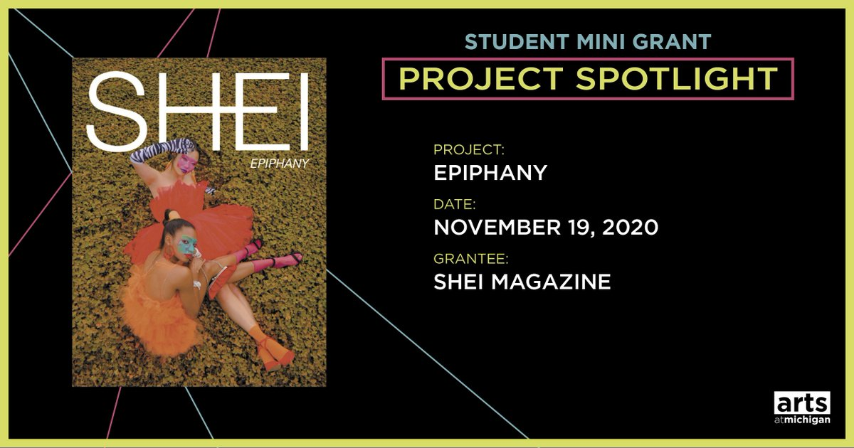 〽️@ArtsAtMichigan's Student Mini-Grants supported 63 student-initiated arts projects in 20-21.  One project we supported was Epiphany, @SHEImagazine's Fall 2020 issue, which focused on existential themes.  More projects we supported: https://t.co/JYxgeJYAwb https://t.co/vxcE6UoFQn