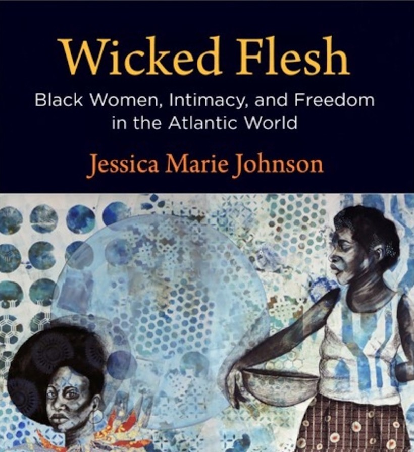 """Join us for the next #BookBreaks this Sunday at 2 pm ET! Historian Jessica Marie Johnson will discuss her book """"Wicked Flesh: Black Women, Intimacy, and Freedom in the Atlantic World.""""  ➡️https://t.co/9UvPAiRLWG @jmjafrx @PennPress #sschat #twitterstorians https://t.co/NGTtIm6Ytz"""