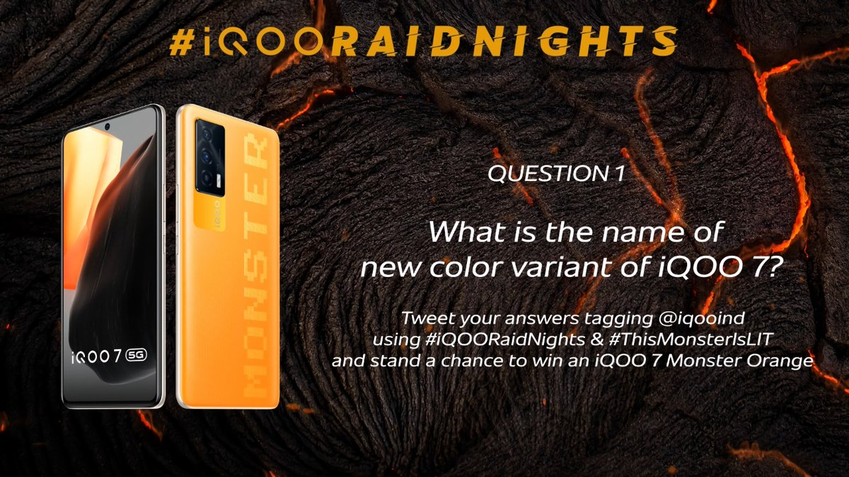 💯 #GiveawayAlert 💯  With iQOO 7 your style will always be LIT.🔥   What is the name of new colour variant of iQOO 7?💥  To participate, Tweet your answers tagging @iqooind using the #iQOORaidnights, and stand a chance to win an iQOO 7 Monster Orange.  #iQOORaidNights #iQOO https://t.co/8irdjONYZN