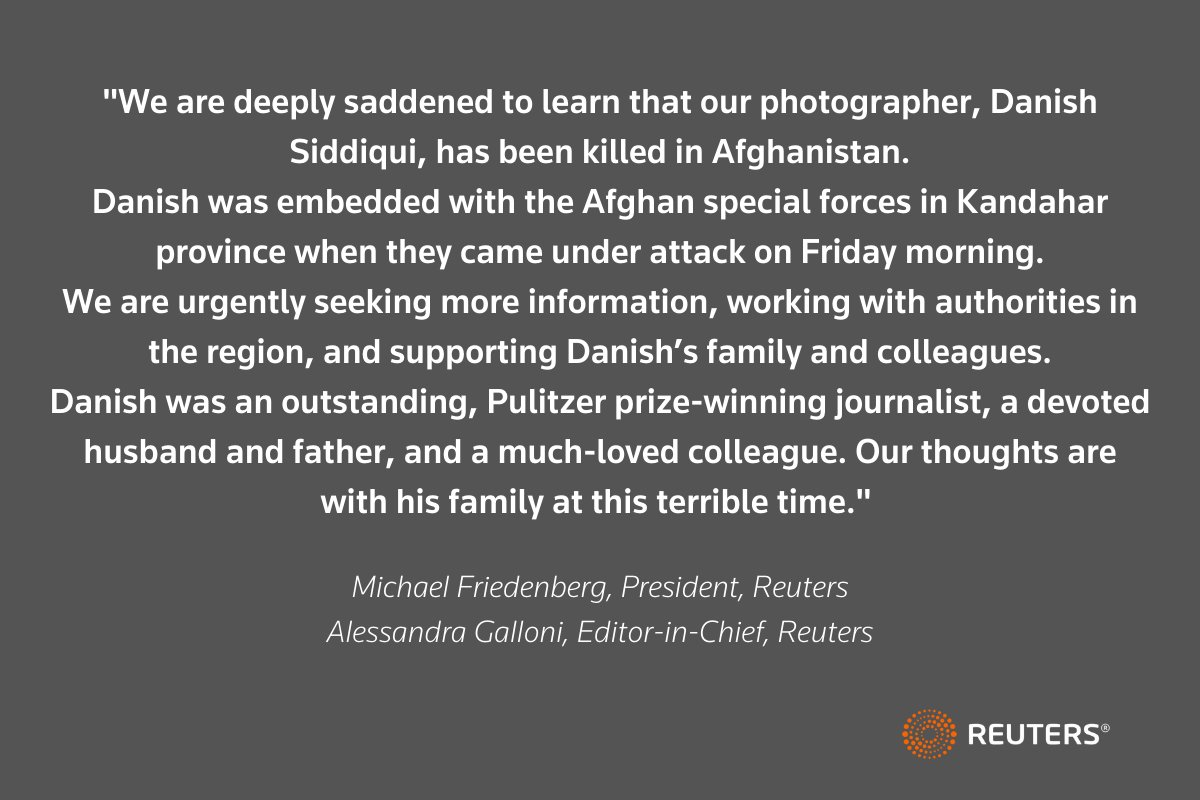 Statement from Michael Friedenberg, President, Reuters, and Alessandra Galloni, Editor-in-Chief, Reuters, on Reuters photojournalist Danish Siddiqui https://t.co/nrBc8BgQaa