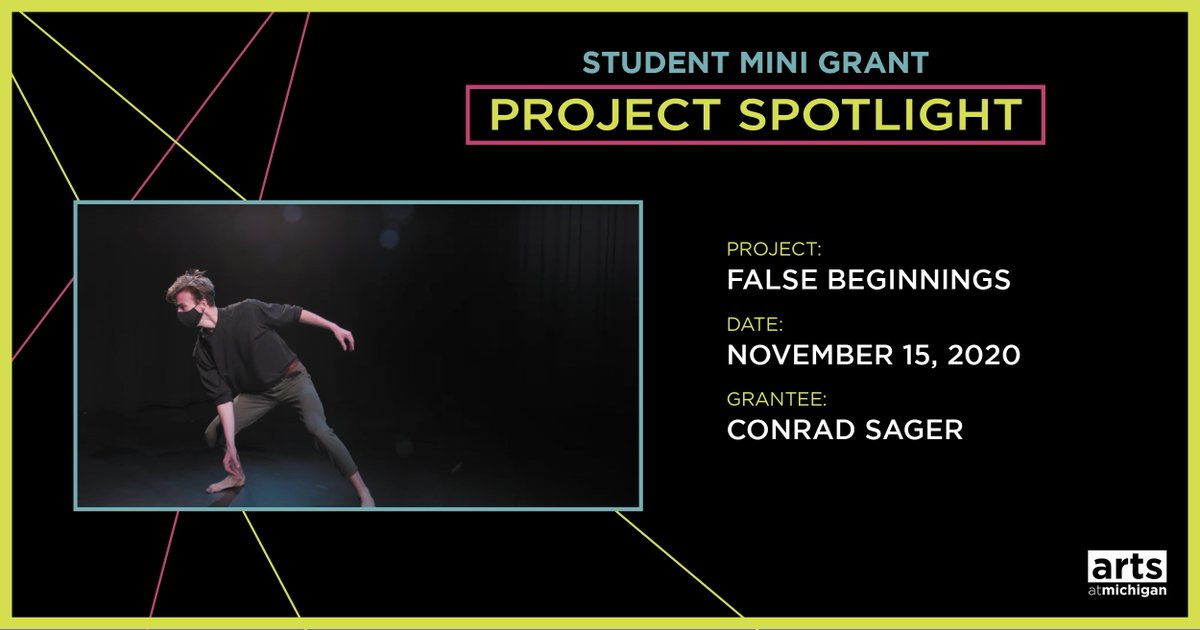 〽️@ArtsAtMichigan's Student Mini-Grants supported 63 student-initiated arts projects in 20-21.  False Beginnings was a dance concert exploring race, romantic relationships, substance use, philosophy, and pop culture.  More projects we supported: https://t.co/JYxgeJYAwb https://t.co/wH9zwvExdk