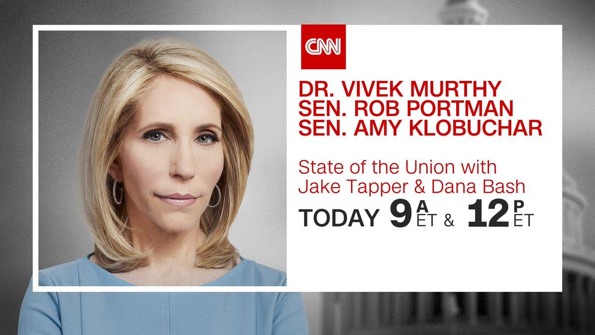 Good morning! Today on #CNNSOTU w/ @DanaBashCNN:  ➡️ @Surgeon_General  ➡️ @robportman  ➡️ @amyklobuchar  Tune in on 📺 @CNN, 🌎🌍🌏 @cnni, 🎧📻 @Radiodotcom, @tunein, @SIRIUSXM Ch. 116 & 🖥️💻📲 https://t.co/FhaqYPemhI! https://t.co/w8WzcDgilg