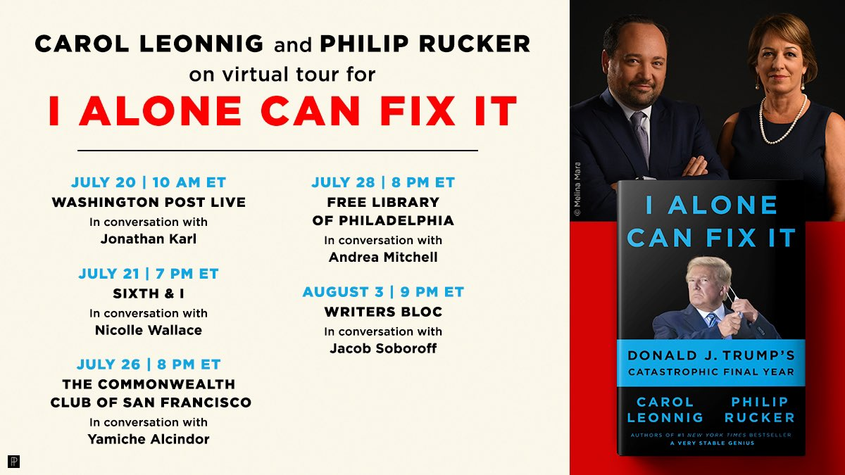 BOOK TOUR —> @CarolLeonnig and I will be sharing our behind-the-scenes reporting from I ALONE CAN FIX IT with friends and all-stars @jonkarl @NicolleDWallace @mitchellreports @Yamiche & @jacobsoboroff.   Come see us! Ticket info here: https://t.co/9rQLsDERaf https://t.co/pWQDR5iC1K