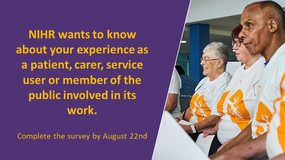 Are you a public contributor involved in NIHR work?   NIHR wants to hear your experiences and use this information to learn from what it's doing well and what it can do better.   Have your say by completing this survey by August 22nd: https://t.co/m2xNeUCObC https://t.co/QpCwPx5GIF