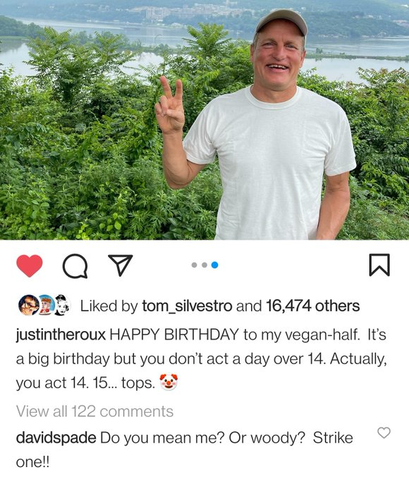 Yes. Give me a petty David Spade upset that Justin Theroux wished Woody Harrelson a happy birthday and not him!